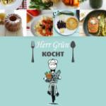 Das Kochbuch von Herrn Grün – Rezepte und Geschichten aus dem Kochlabor